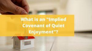 Implied Covenant of Quiet Enjoyment