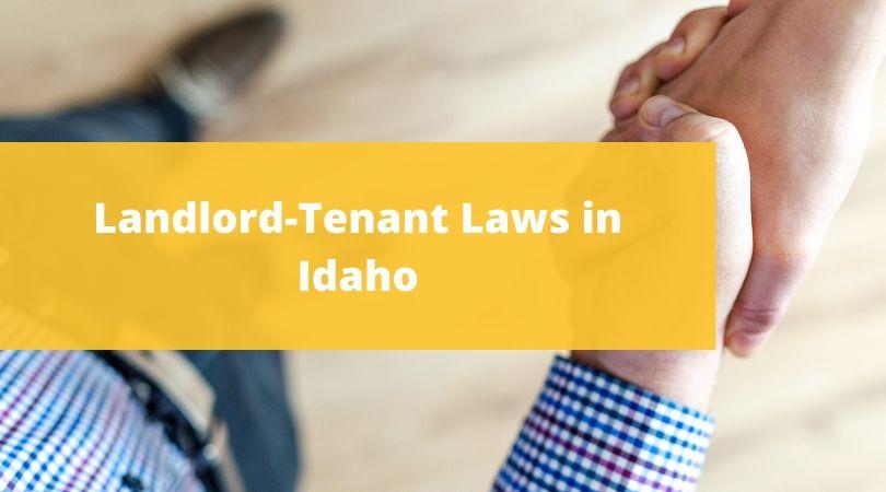 Landlord-Tenant Laws in Idaho