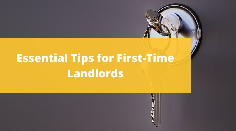 Essential Tips for First-Time Landlords