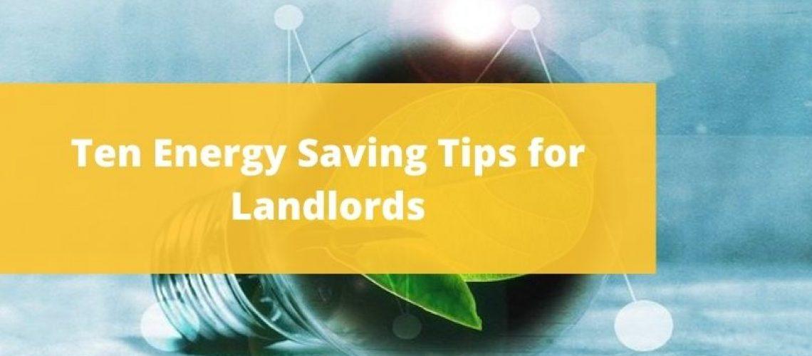 Ten Energy Saving Tips for Landlords